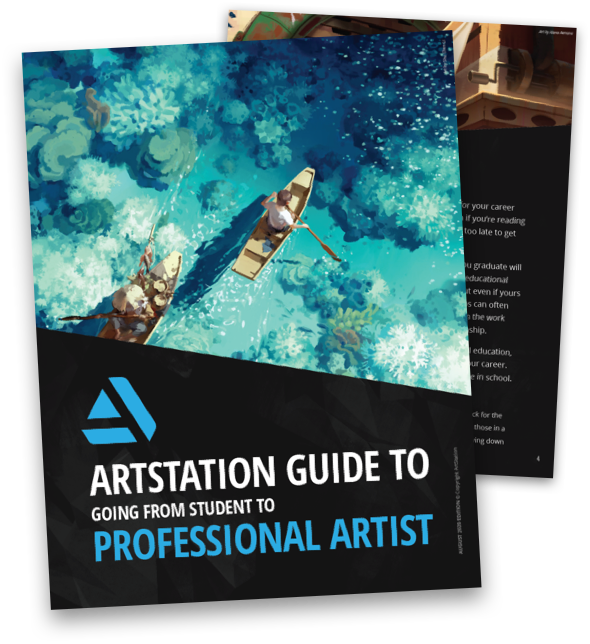The ArtStation Guide to Going from Student to Professional Artist