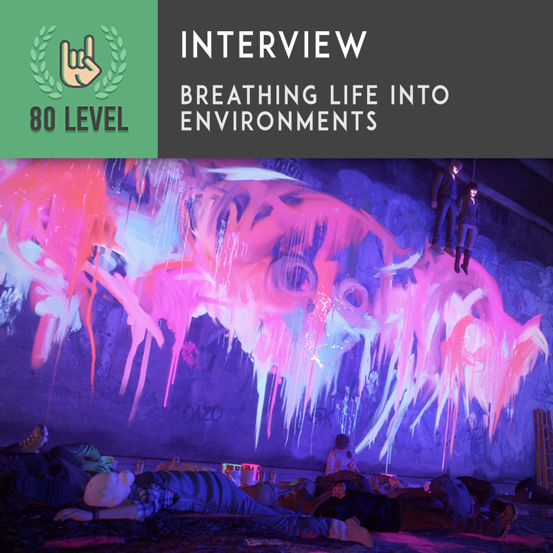 80 level Interview / Breathing Life Into Environments